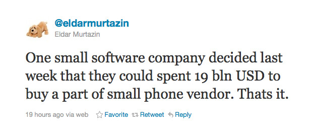 This tweet from Eldar Murtazin says that Microsoft has decided that it could spend $19 billion to buy Nokia's phone division - Is Microsoft about to spend $19 billion to buy Nokia's phone division?