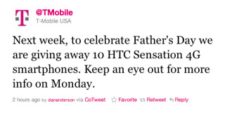 T-Mobile's tweet revealed that the carrier will give away 10 HTC Sensation 4G phones for Father's Day