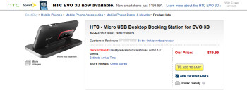 The desktop charging dock for the HTC EVO 3D is on back order at Best Buy