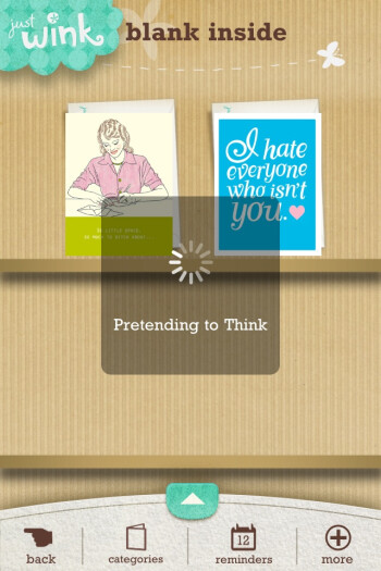 justWink offers clever one-liners when the app loads something and entertaining greeting cards