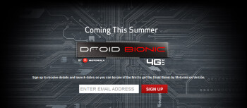 Sign up now to receive news as it happens on the Motorola DROID Bionic