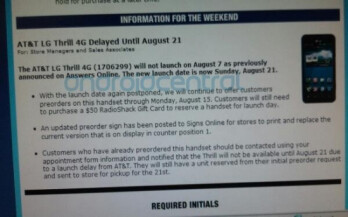 This internal Radio Shack memo says that the launch  of the LG Thrill 4G has been pushed back two weeks to August 21st
