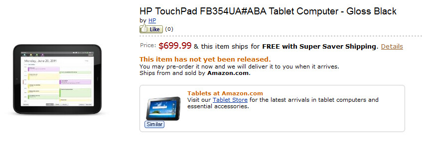 The HP TouchPad 4G can be pre-ordered at Amazon - HP TouchPad 4G available for pre-order on Amazon for $699.99; HP offers $50 worth of apps for free