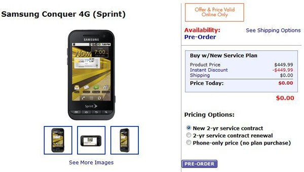 Walmart has the Samsung Conquer 4G on pre-order; price is set to free on-contract