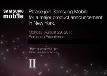 "Samsung sending invitations for a ""major product announcement"" on August 29th, could it be the US debut of the Samsung Galaxy S II?"