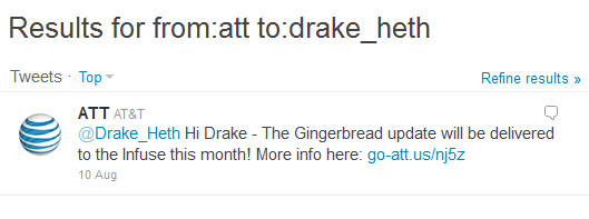 This tweet from AT&T says that the Samsung Infuse 4G will receive the Gingerbread update this month - Tweet from AT&T says Samsung Infuse 4G to get fed Gingerbread this month