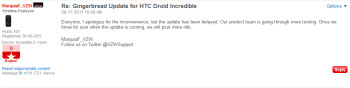 This post from a Verizon employee says that there will be no Gingerbread update for the HTC DROID Incredible right now