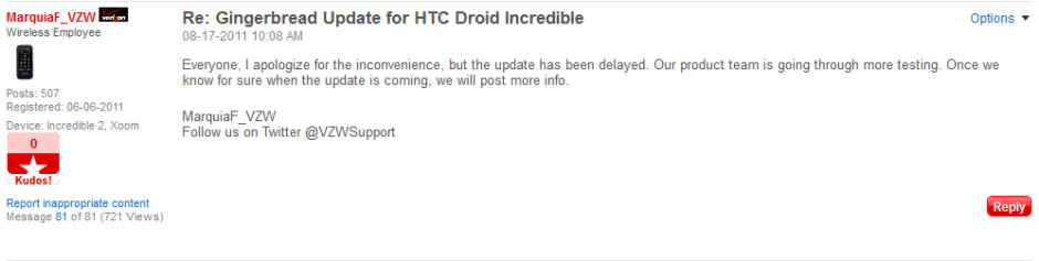 This post from a Verizon employee says that there will be no Gingerbread update for the HTC DROID Incredible right now - Gingerbread update for HTC DROID Incredible delayed