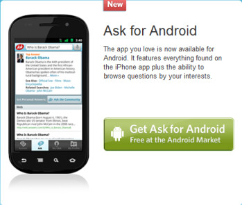 Ask.com, one of the most popular iOS reference apps is now available in the Android Market