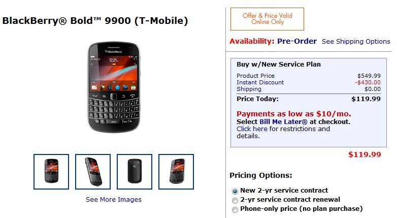 Walmart is discounting the T-Mobile BlackBerry Bold 9900 to $119.99 for new lines