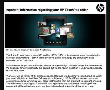 HP is emailing TouchPad buyers informing them of a 6 to 8 week time frame for orders