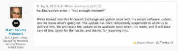 The Forum Manager on Motorola's Support Forum says that thew Gingerbread update for the Motorola DROID 2 Global has been halted