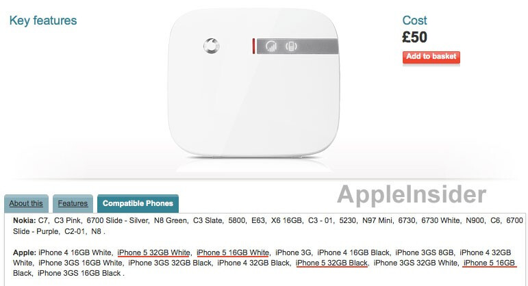 Vodafone's listing of its Sure Signal shows that the Apple iPhone 5 will come in black or white and in 16GB and 32GB variants - Web listing of Vodafone's Sure Signal suggests it's the same ole, same ole for the Apple iPhone 5