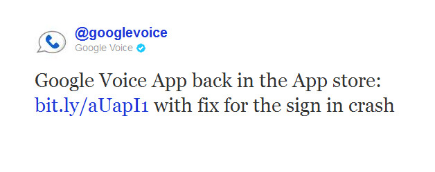 A tweet from Google Voice tells us... - iTunes gets Google Voice back as bug on app is fixed