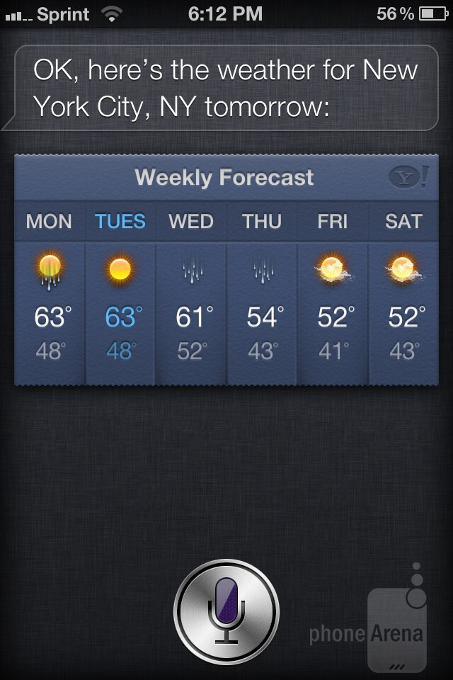 """Siri is intelligent enough to retrieve information when we say things like, """"what's the weather like tomorrow in New York City?"""" - Apple iPhone 4S – Siri feature"""