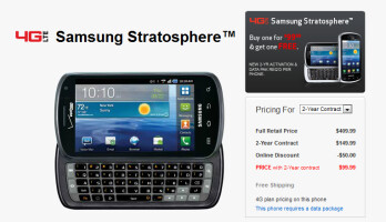The Samsung Stratosphere is now $99.99 with a 2-year contract; Buy One and Get One Free with the current promotion