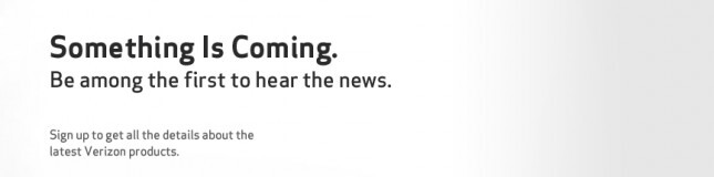 """Verizon is teasing on its web site that """"something is coming"""""""