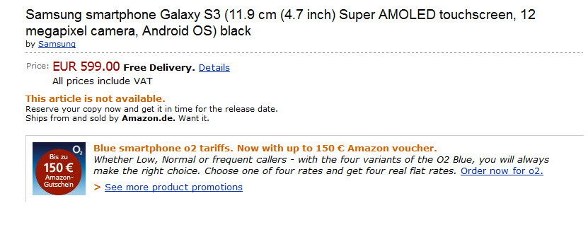 The Samsung Galaxy S III can be pre-ordered via Amazon Germany - Pre-order the Samsung Galaxy S III on Amazon's German site for 599 Euros