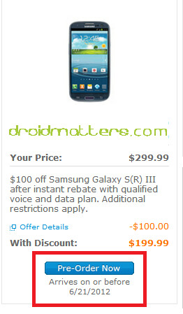 AT&T will ship the Samsung Galaxy S III on or before June 21st