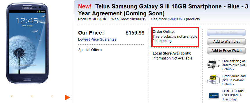 Best Buy Canada is no longer accepting pre-orders for the Samsung Galaxy S III - Oh Canada! Future Shop and Best Buy Canada halt Samsung Galaxy S III pre-orders