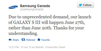 This tweet from Samsung Canada pushes the launch of the Samsung Galaxy S III back a week to June 27th