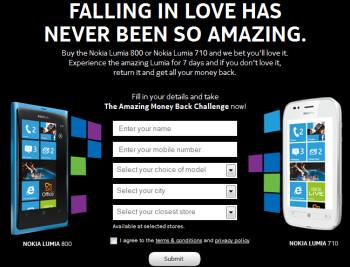 In India, Nokia has a 7 day money back guarantee on the Nokia Lumia 710 and Nokia Lumia 800