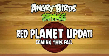 The Red Planet Update to Angry Birds is coming this Fall