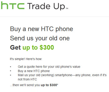 The HTC Trade up program reimburses you for replacing your current phone with an HTC model