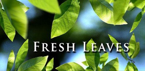 Fresh Leaves - Android - $0.99