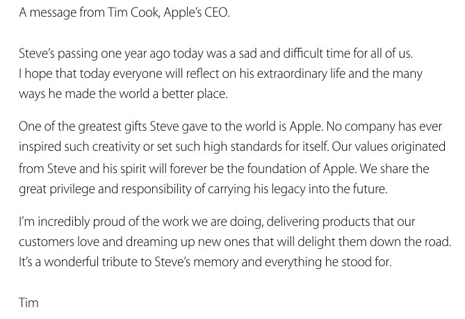 Message from Apple CEO Tim Cook paying tribute to Steve Jobs - Apple and Tim Cook pay tribute to Steve Jobs on the anniversary of his death