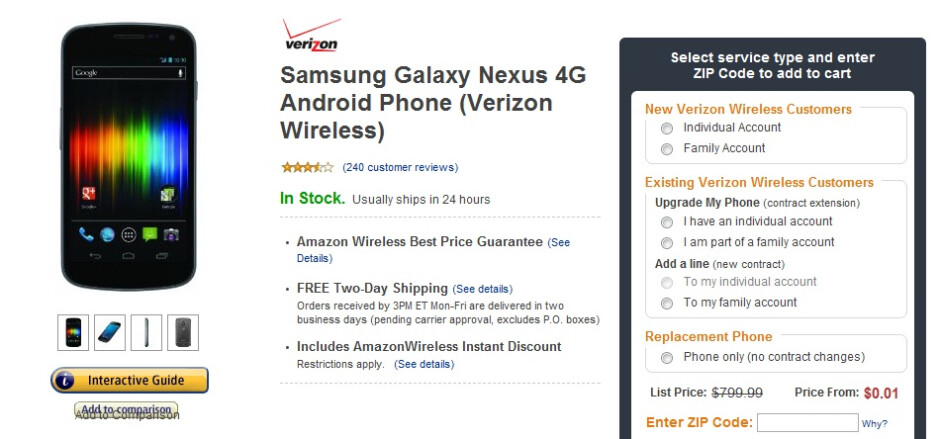 For a penny, a Galaxy Nexus can be yours with a new activation. An upgrade is only $29.99 - Amazon listing Samsung Galaxy Nexus for Verizon for a penny