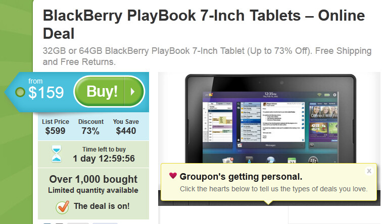 Groupon has a special deal on the BlackBerry PlayBook - Special BlackBerry PlayBook deal from Groupon prices 32GB at $159 and 64GB at $199 with free shipping