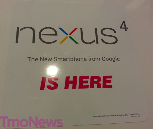 Some T-Mobile stores are receiving marketing material for the Google Nexus 4 - Selected T-Mobile stores to have Google Nexus 4 in stock before Christmas