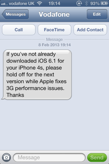 Vodafone recommends that its customers with the Apple iPhone 4S not update yet to iOS 6.1