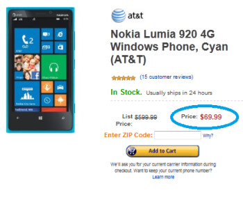 The Nokia Lumia 920 is $69.99 from Amazon