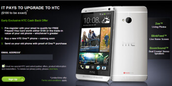 HTC will give you at least $100 for your old phone if you trade it in for the One and only