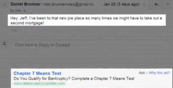 An email joking about financial difficulties results in an ad for Bankruptcy filing help