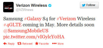 Verizon's tweet says the Samsung Galaxy S4 will launch in May