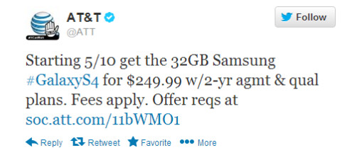 AT&T tweets about the 32GB variant of the Samsung Galaxy S4 - Calendar alert: AT&T to release 32GB Samsung Galaxy S4 for $249.99 on May 10th