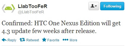 Tweet says Android 4.3 update will hit the Nexus Edition HTC One just weeks after launch - Nexus Edition of HTC One could see quick update to Android 4.3 in July
