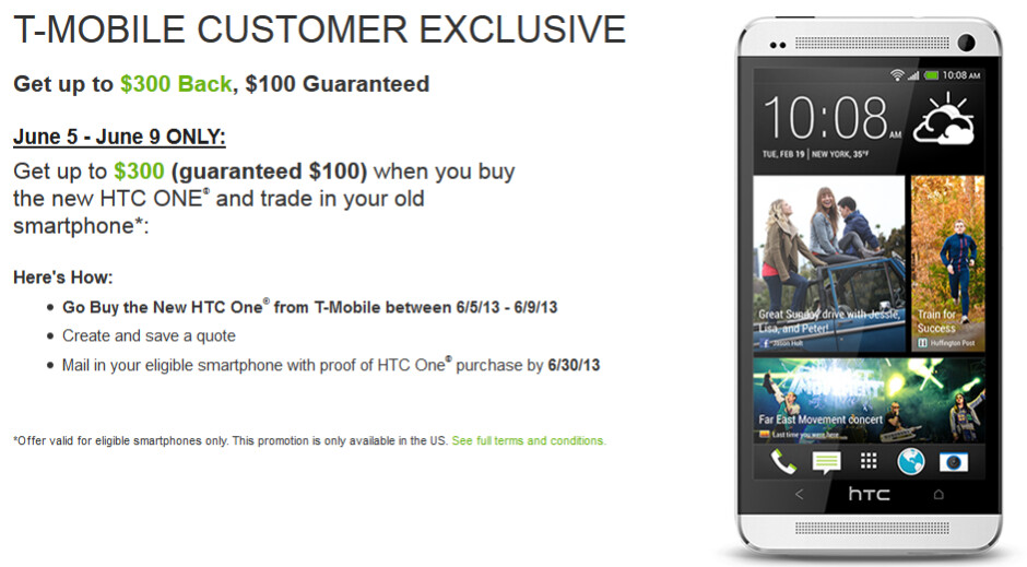 Get as much as $300 back from HTC toward the HTC One exclusively from T-Mobile - HTC partners with T-Mobile to offer exclusive Trade Up deal for the HTC One