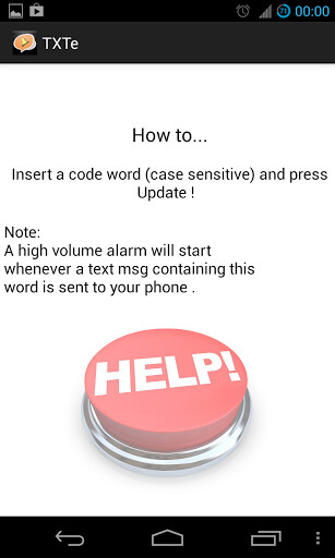 Screenshots from TeXTe - Even with your phone's volume off, you can be alerted about an emergency with TeXTe for Android
