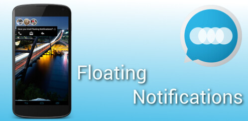 Floating Notifications - Android - $1.99