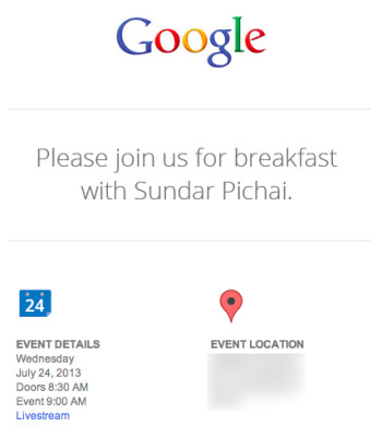 Stay tuned for our coverage of Google's July 24 event