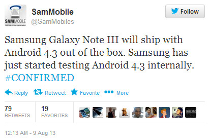 The Samsung Galaxy Note III is expected to launch with Android 4.3 pre-installed - Tweet news: Samsung Galaxy Note III to launch with Android 4.3 installed