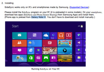 Documentation for Samsung SideSync mentions the Samsung Galaxy Note III