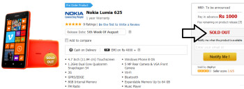 India's Snapdeals has sold out the Nokia Lumia 625 while accepting pre-orders for the device
