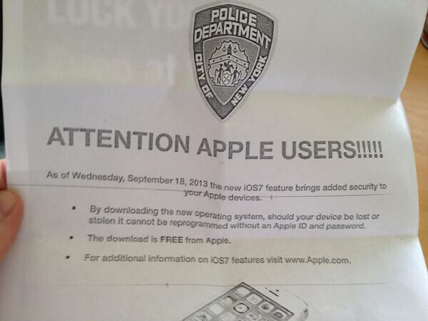 NYPD is handing out brochures suggesting that iOS 7 be installed because of its security extras - NYPD tells Apple iPhone owners to update to iOS 7