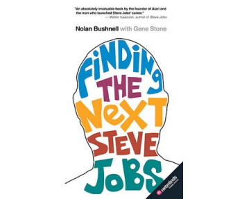 Bushnell's new book is all about finding the next Steve Jobs