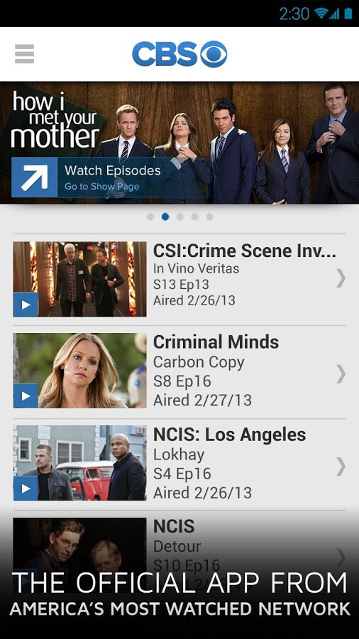 The CBS app is now available for Android (shown), iOS and Windows Phone - Watch full length CBS shows on iOS, Windows Phone and Android 8 days after initial airing